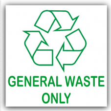 1 x General Waste Only-Recycling Bin Adhesive Sticker-Recycle Logo Sign-Environment Label